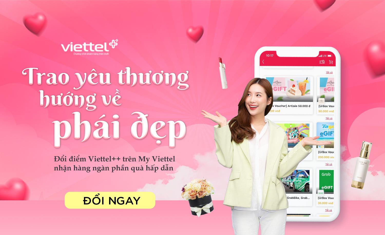 Tuyệt chiêu chọn quà độc đáo dành tặng phái đẹp trên ứng dụng My Viettel