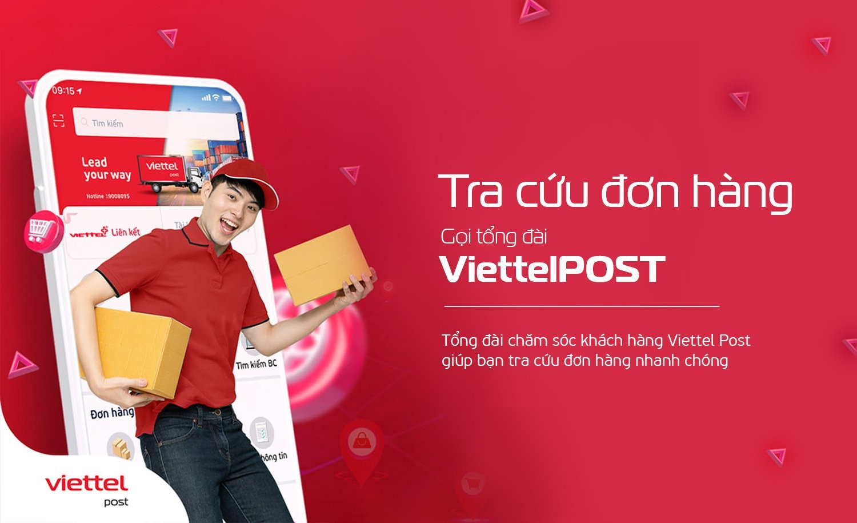 Tổng đài chăm sóc khách hàng Viettel Post - giúp bạn tra cứu đơn hàng nhanh chóng