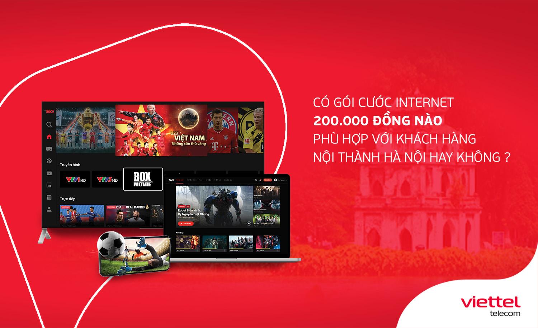 Có gói cước internet 200.000 đồng nào phù hợp với khách hàng Nội Thành Hà Nội hay không?