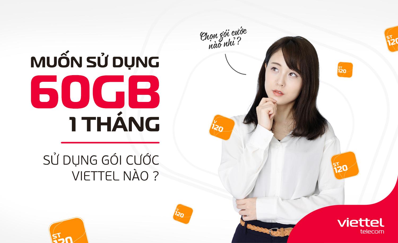 Muốn sử dụng 60GB/tháng thì đăng ký gói cước data Viettel nào?