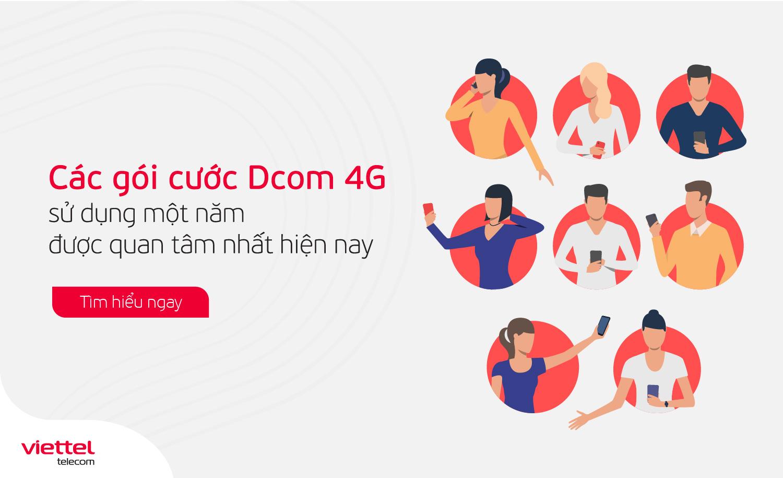 Các gói cước Dcom 4G Viettel có thời hạn sử dụng 1 năm được khách hàng quan tâm nhất