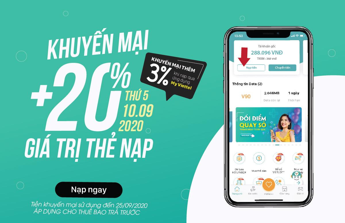 Ngày 10/09/2020, Viettel khuyến mại 20% giá trị tất cả thẻ nạp cho thuê bao trước trên toàn quốc